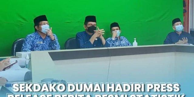 Walikota Dumai, Diwakili Sekretaris Daerah Kota Dumai, H. Indra Gunawan, S.IP, M.Si Hadiri Pers Rilis Berita Resmi Statistik