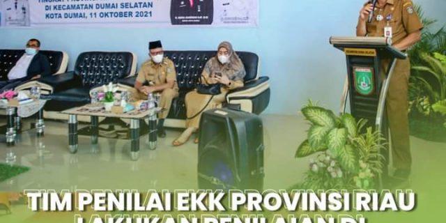 Tim Penilai EKK Provinsi Riau Lakukan Penilaian di Kecamatan Dumai Selatan