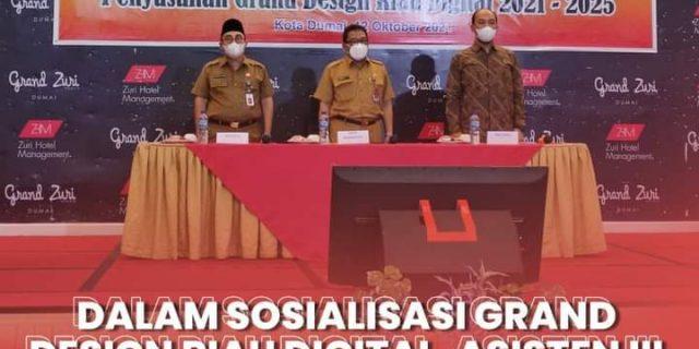 Dalam Sosialisasi Grand Design Riau Digital, Asisten III Berharap SPBE di Kota Dumai Didukung Oleh Seluruh Komponen Masyarakat