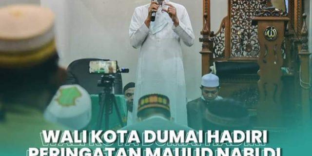 Walikota Dumai Hadiri Peringatan Maulid Nabi di Masjid Al-Hijriyah