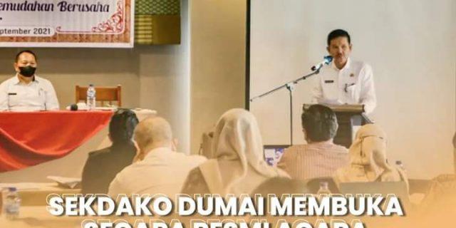 Sekretaris Daerah (Sekda) Kota Dumai, Resmi Membuka Acara Asosiasi/Bimtek Kemudahan Berusaha Angkatan I